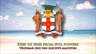 Volkslied van Jamaica (EN/NL tekst) - Jamaican National Anthem (Dutch)