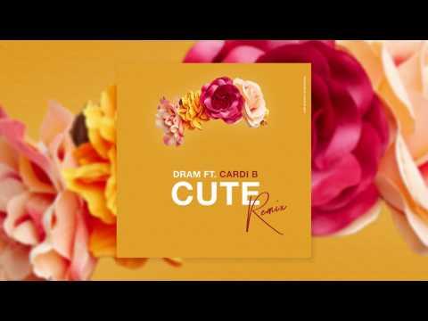 D.R.A.M. – Cute (Remix) Feat. Cardi B