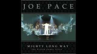 Joe Pace - Mighty Long Way (Lyrics)