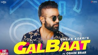 Gagan Kokri - Galbaat Ft. Oshin Brar | Raman Romana | New Punjabi Songs 2019 | Saga Music
