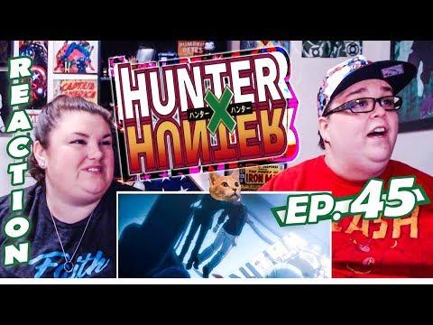 Hunter x Hunter Episode 45 REACTION!! \