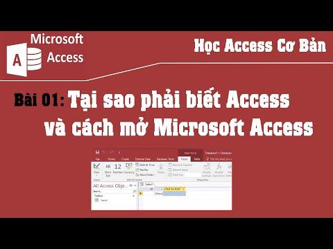 Bài 01 - Tại sao phải biết Access và cách mở Microsoft Access