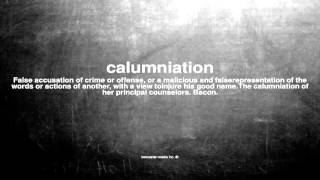 What does calumniation mean
