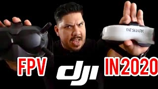 DJI FPV System - Is now the time to switch? DJI or Fatsharks for 2020?