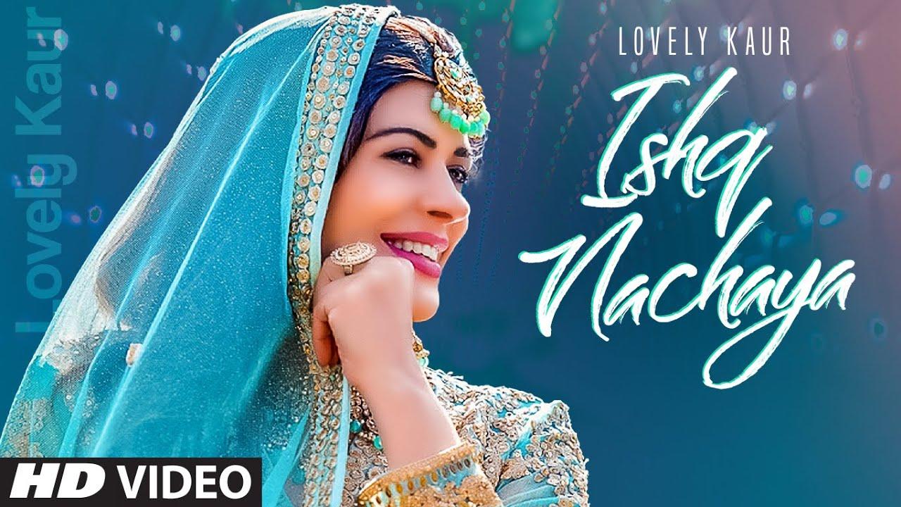 Ishq Nachaya mp3 Song