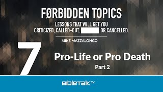 Pro-Life or Pro Death: Part 2