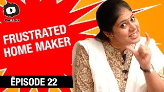 Frustrated Home Maker - Frustrated Woman