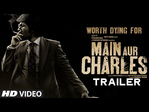 Main Aur Charles Movie Trailer