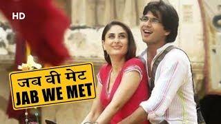 Jab We Met (HD)   Shahid Kapoor   Kareena Kapoor   Dara SIngh   Bollywood Latest Romantic Movies