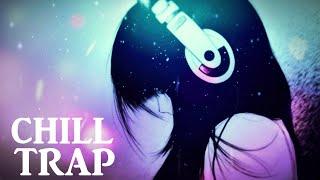 Trap Music Mix 2015 [Chill Trap Mix]