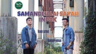 Download lagu Nando Satoko Feat Rambun Pamenan Samandeh Lai Saayah Indak Mp3