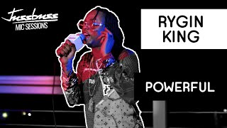Rygin King | Powerful | Jussbuss Mic Sessions | Season 1 | Episode 3