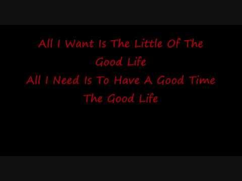 The Good Life by Three Days Grace- Lyrics