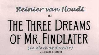 The Three Dreams Of Mr. Findlater