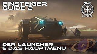 Star Citizen - Einsteiger Guide #2 [Deutsch]