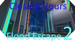 Flood Escape 2 | Closing Hours (Easy)
