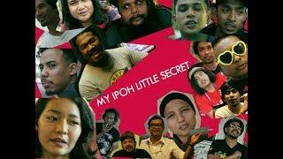 My Ipoh Little Secret (2017)