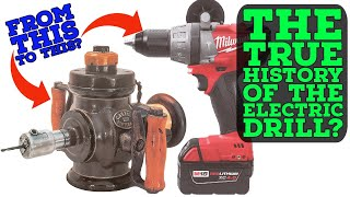 The History of the Electric Drill!
