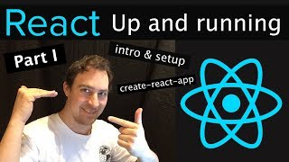 React JS Tutorial - React Up & Running Part I