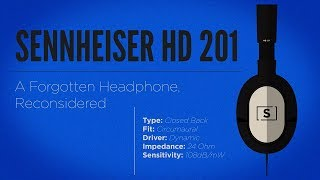 Sennheiser HD 201 Review | A Forgotten Headphone, Reconsidered