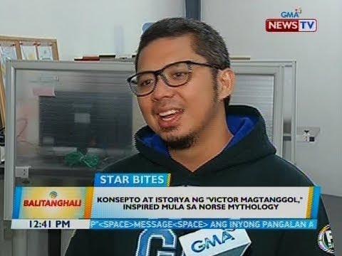 """[GMA]  BT: Konsepto at istorya ng """"Victor Magtanggol,"""" inspired mula sa Norse mythology"""