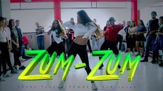 ZUM ZUM - Daddy Yankee, Rkm & Ken-Y, Arcángel -COREOGRAFIA-