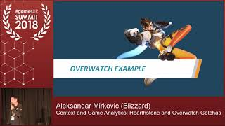 Context and Game Analytics: Hearthstone and Overwatch Gotchas
