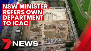 NSW Transport Minister refers own department to ICAC over controversial land deal | 7NEWS