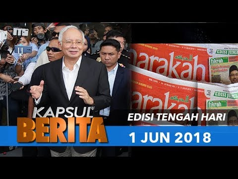 KAPSUL BERITA EDISI TENGAH HARI - 1 JUN 2018
