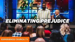 Eliminating Prejudice
