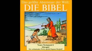Die Bibel als Hörspiel - Neues Testament - Der verlorene Sohn