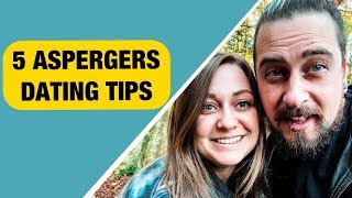 5 Aspergers Dating TIPS To Help YOU! (Are You Making These Mistakes?)