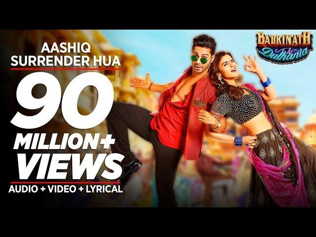 Aashiq Surrender Hua Full Video Song  | Badrinath Ki Dulhania Songs | Varun, Alia