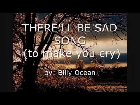 There'll be sad songs - Billy Ocean