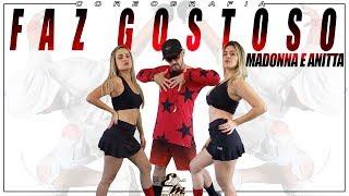 Faz Gostoso   Madonna Ft Anitta   Choreography Equipe Marreta 2019