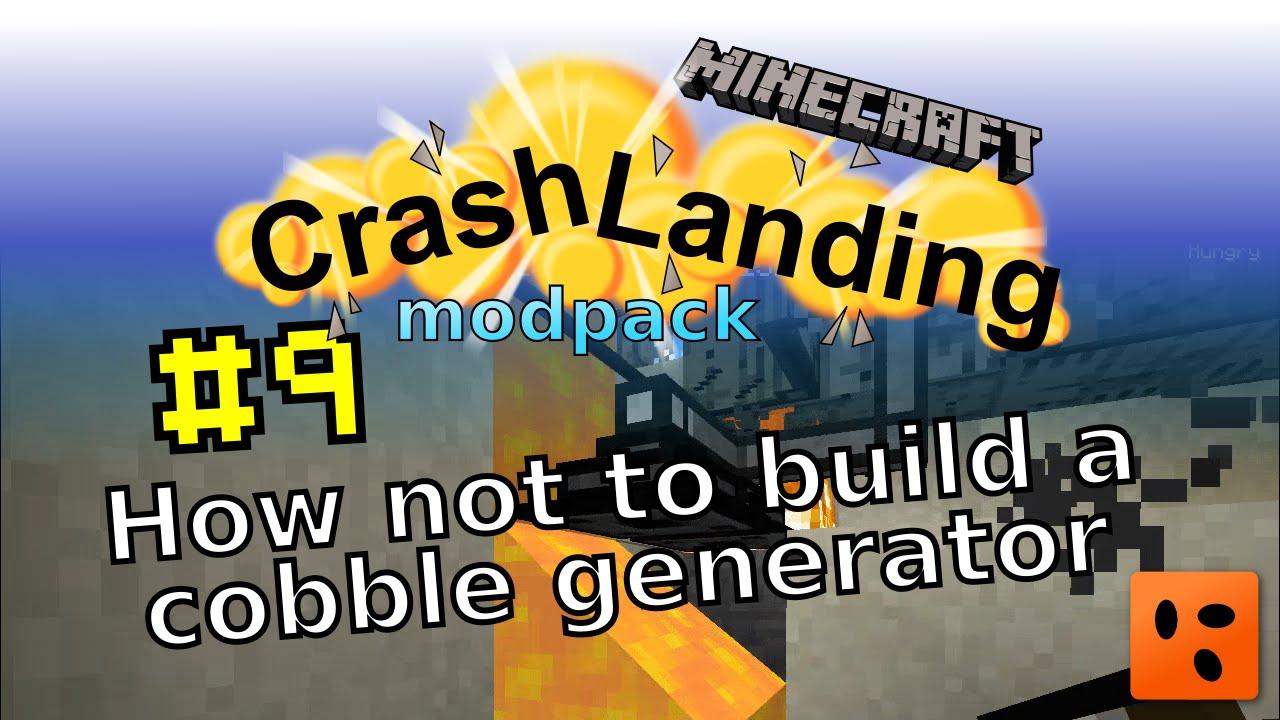 Crash Landing #9 | How not to build a cobble generator