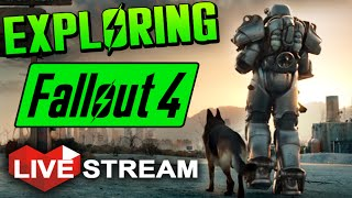 Fallout 4 Gameplay Exploration & Wasteland COMBAT & LOOT!! - Live Stream