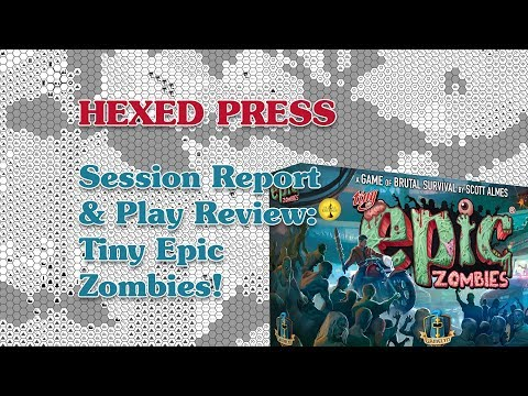 Tiny Epic Zombies: Session Report & Play Review