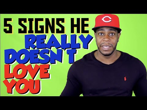 5 signs that he doesn't really love you