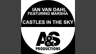 Castles In The Sky (Extended Mix)