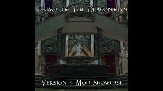 Skyrim Special Edition - Legacy of The Dragonborn v5 Mod Showcase