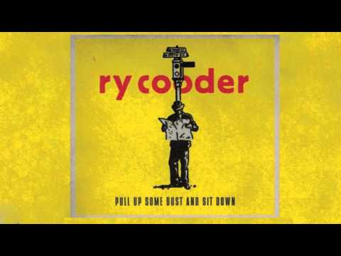 Ry Cooder - Lord Tell Me WhyPull Up Some Dust And Sit Down