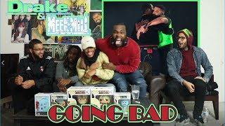 Meek Mill Ft. Drake - Going Bad REACTION/REVIEW (Championships album)