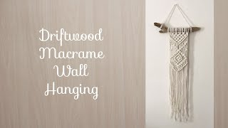 Macrame Driftwood Wall Hanging Tutorial-- First Time Working With Single Strand Cord And Driftwood