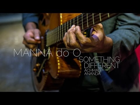Something Different : MANNA do O