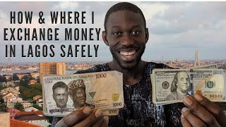 HOW AND WHERE TO EXCHANGE MONEY IN LAGOS NIGERIA ( From Dollars, Pounds or Euro to Naira )