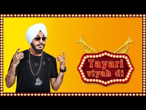 Tayari Viyah Di  Devenderpal Singh