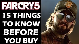 Far Cry 5 - 15 Things You Absolutely NEED TO KNOW Before You BUY