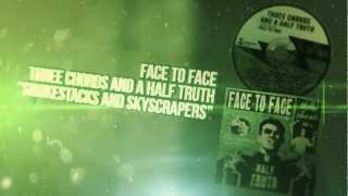 Face to Face - Smokestacks and Skyscrapers