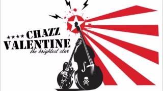 Chazz Valentine - Pleasantville